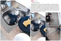 Vợ lên cơn điên đập hết bát đĩa chỉ vì 1 lần chồng quên không rửa