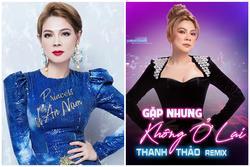 Dân mạng bật ngửa khi Thanh Thảo 'tri ân' bản remix nghe ù tai
