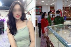Cô gái trộm 2.380 nhẫn vàng: Thích sống ảo khoe thân trên TikTok