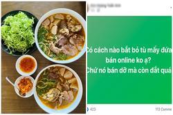 Nhũng nhiễu thị trường bún bò online, dân mạng đòi bỏ tù người bán