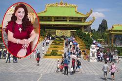 Bà Phương Hằng mở cửa KDL 6.000 tỷ, tri ân đặc biệt cho 'fan cứng'